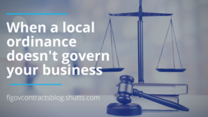 when a local ordinance doesn't govern your business, florida government contracts blog, Shutts & Bowen