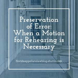 Preservation of Error: When a Motion for Rehearing is Necessary