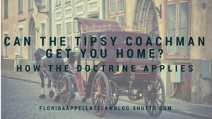 Can the Tipsy Coachman Get You Home (and an affirmance)? By Suzanne Labrit