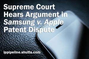 Supreme Court hears argument in Samsung v. Apple Patent Dispute