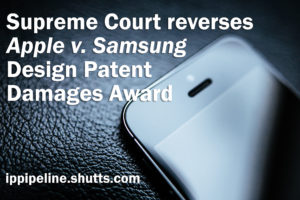 Supreme court reverse Apple v. Samsung design patent damages award