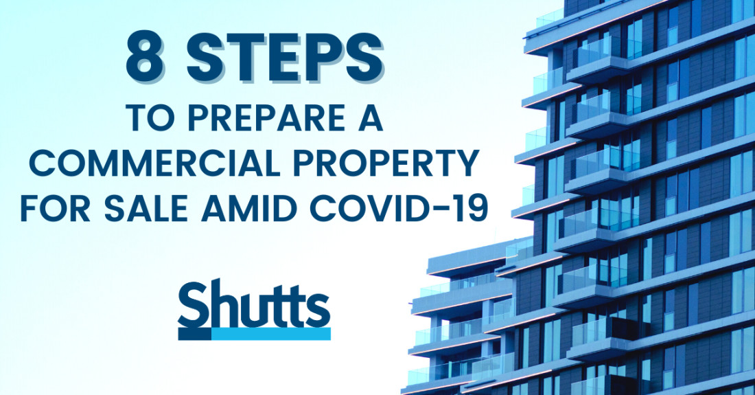 8 Steps to Prepare a Commercial Property for Sale Amid COVID-19