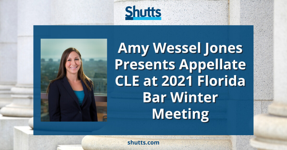 A. Jones Presents Appellate CLE at 2021 Florida Bar Winter Meeting