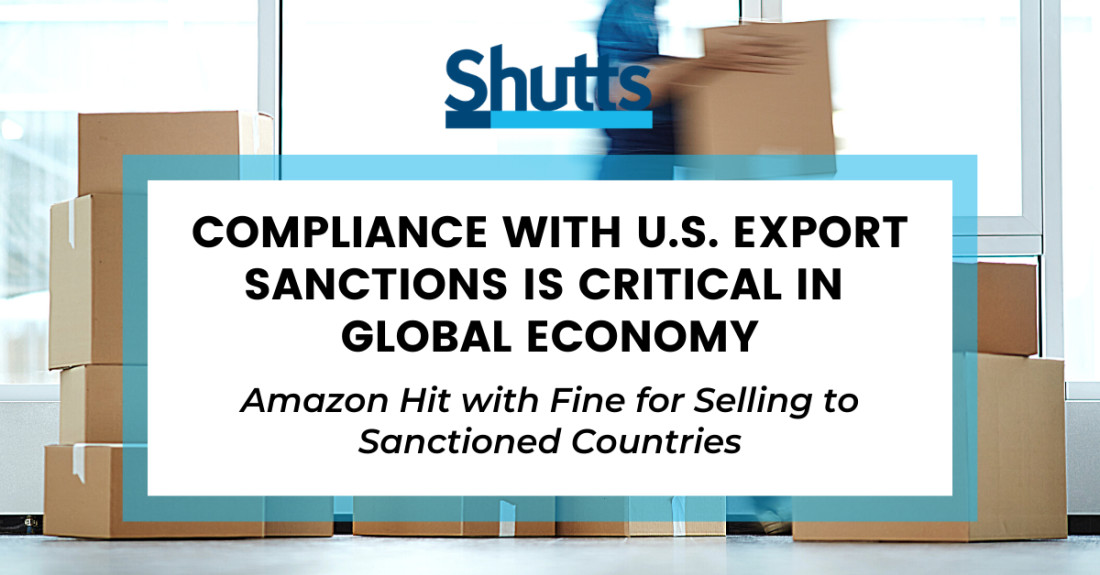 Compliance with US Export Sanctions is Critical in Global Economy