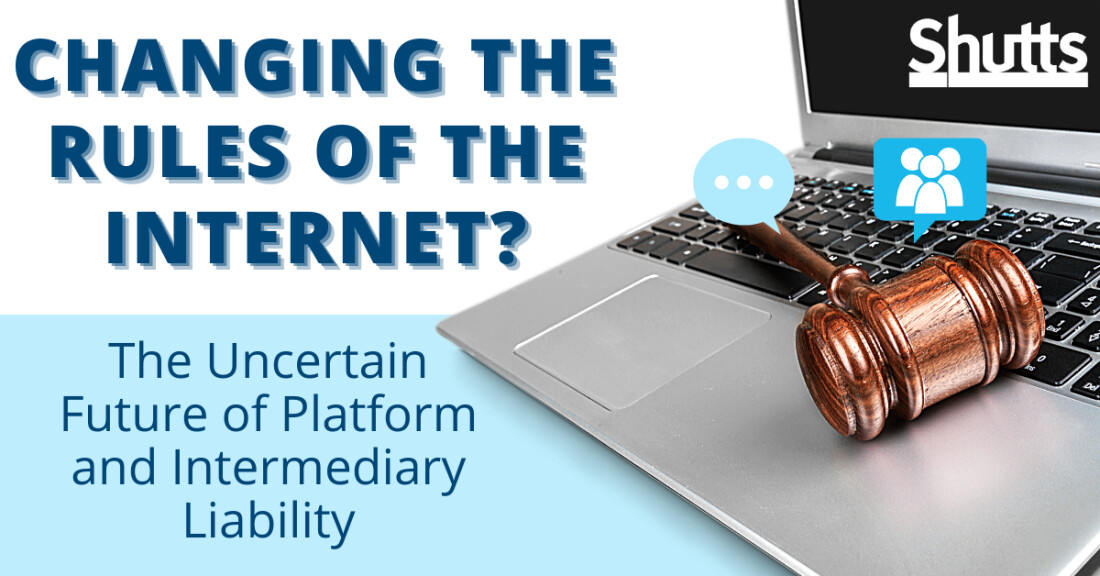Changing the Rules of the Internet? The Uncertain Future of Platform and Intermediary Liability