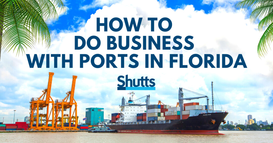 How to Do Business with Ports in Florida