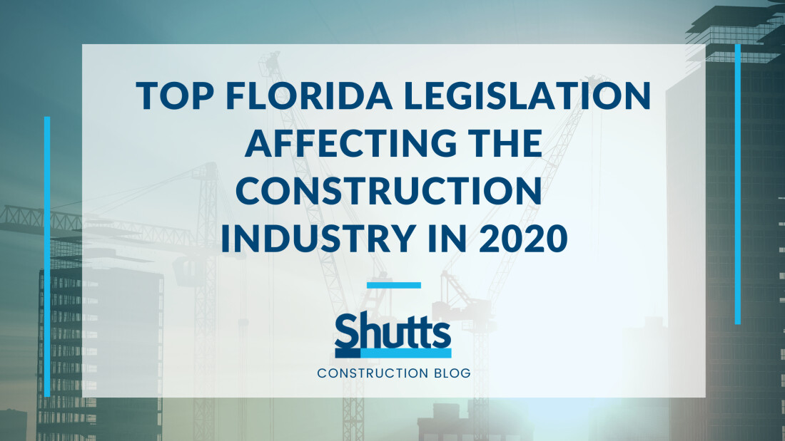Top Florida Legislation Affecting the Construction Industry in 2020