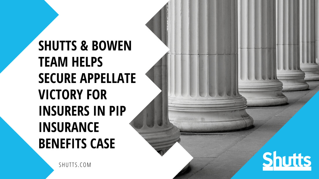 Appellate Victory for Insurers in PIP Insurance Benefits Case