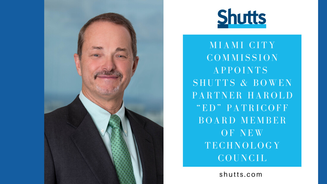 Harold Ed Patricoff Appointed to Miami Tech Council