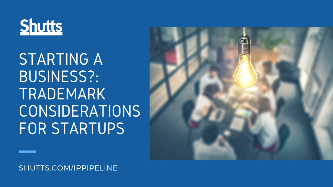 Starting a Business: Trademark Considerations for Startups