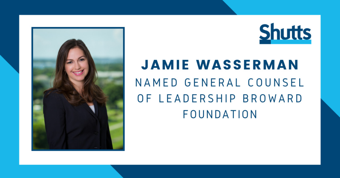 Jamie Wasserman - General Counsel of Leadership Broward Foundation