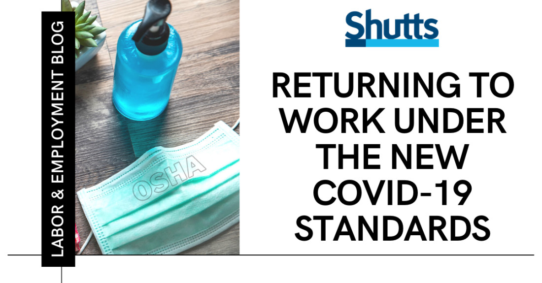 Returning to Work Under the New COVID-19 Standards - Florida Labor & Employment Law Blog - Shutts & Bowen LLP