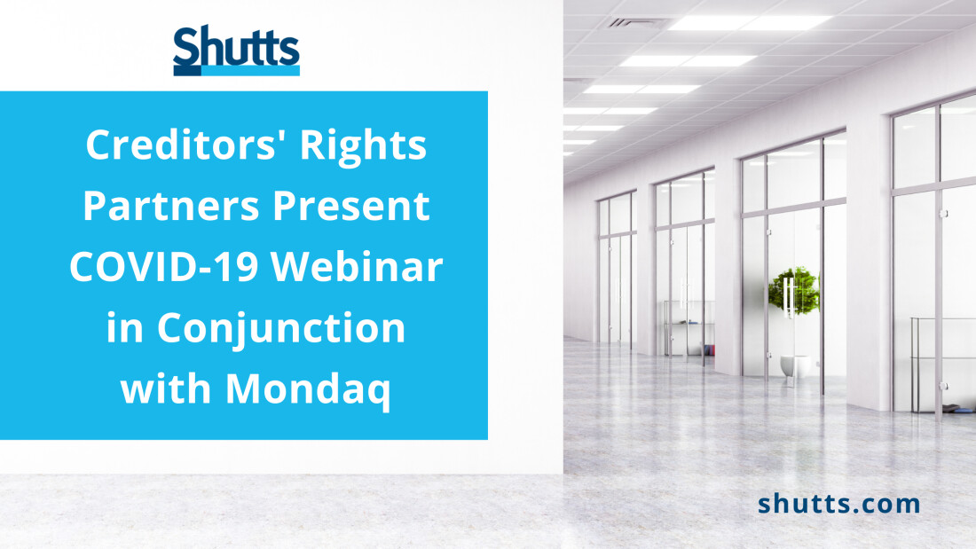 Creditor's Rights Partners Present COVID-19 Webinar in Conjunction with Mondaq