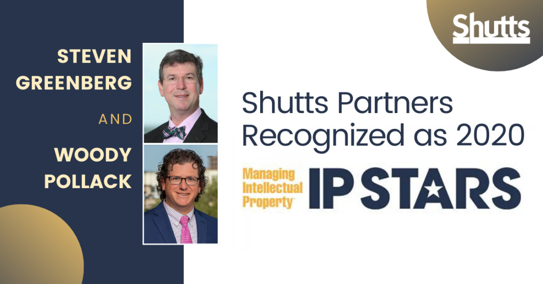 "Shutts Partners Recognized as ""2020 IP STARS"" by Managing Intellectual Property Magazine"