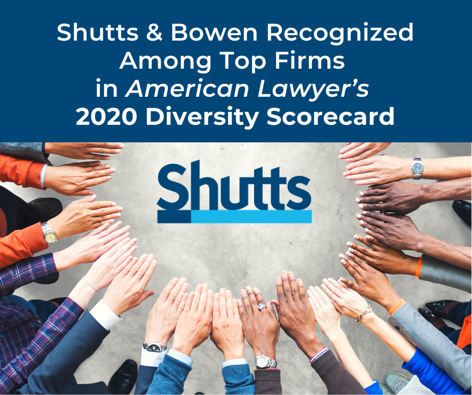 Shutts & Bowen Recognized Among Top Firms in American Lawyer's 2020 Diversity Scorecard