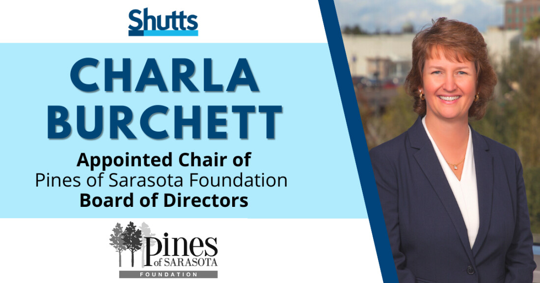 Charla Burchett Appointed Chair of Pines of Sarasota Foundation Board of Directors