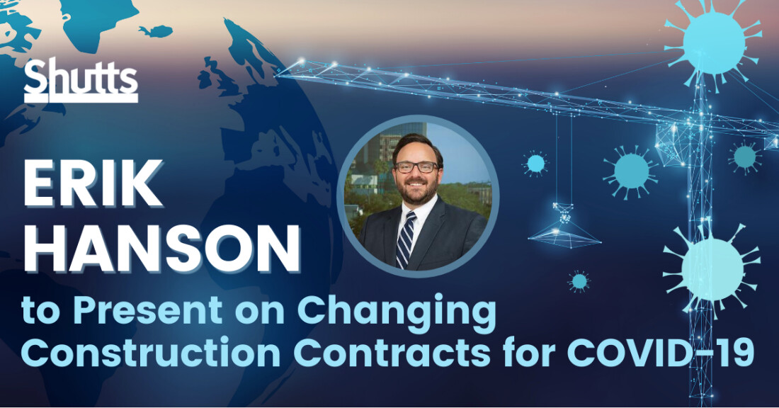 Erik Hanson to Present on Changing Construction Contracts for COVID-19 to GCBX