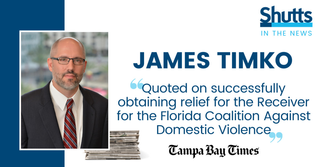 James Timko Quoted on Obtaining Relief for Receiver for the Florida Coalition Against Domestic Violence