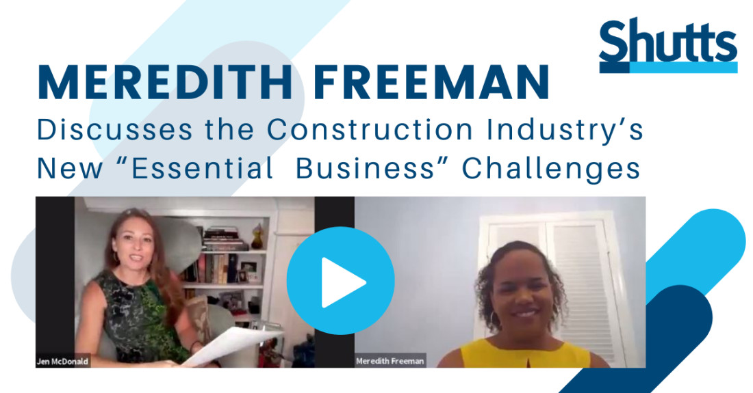 "Meredith Freeman Discusses the Construction Industry's New ""Essential Business"" Challenges"