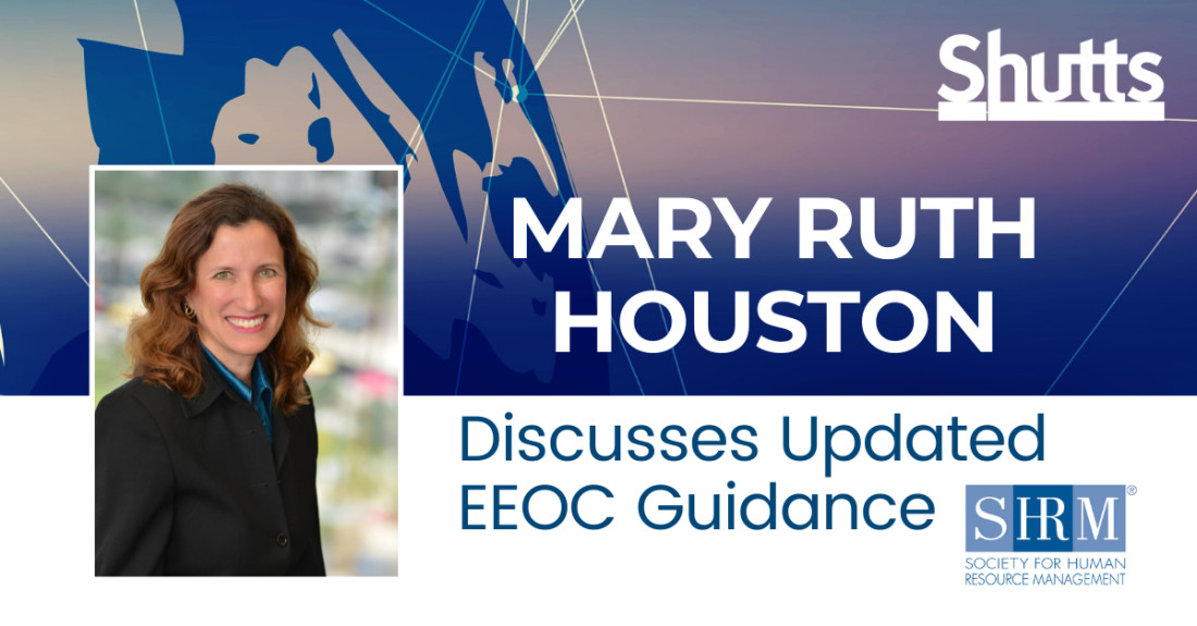Mary Ruth Houston Discusses Updated EEOC Guidance