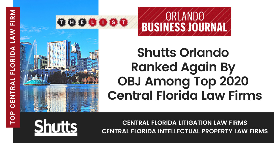 Shutts Orlando Ranked Again By OBJ Among Top 2020 Central Florida Law Firms