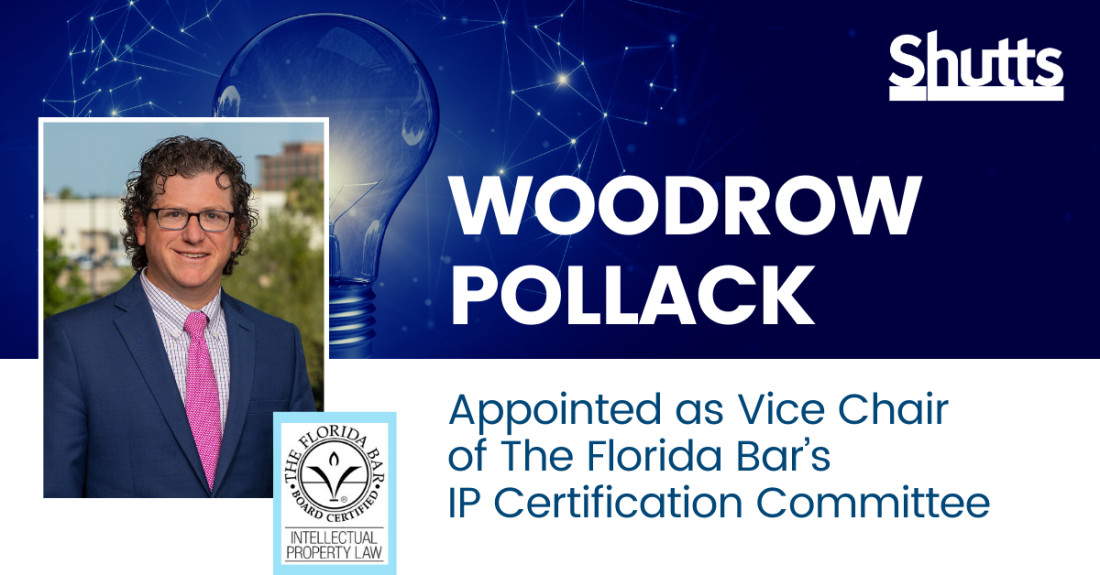 Woodrow Pollack Appointed as Vice Chair of The Florida Bar's IP Certification Committee