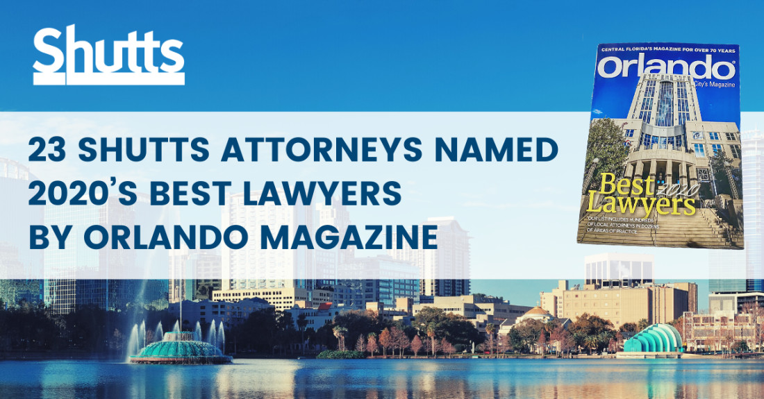 23 Central Florida attorneys have been recognized as 2020 Best Lawyers® by Orlando Magazine