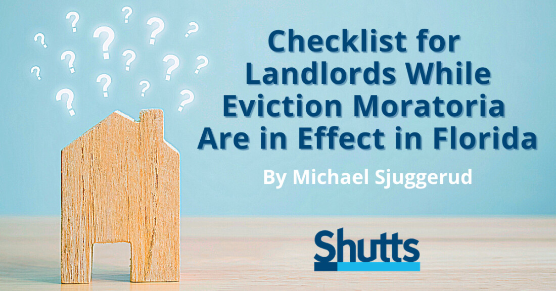 Checklist for Multi-Family Landlords While Eviction Moratoria Are In Effect