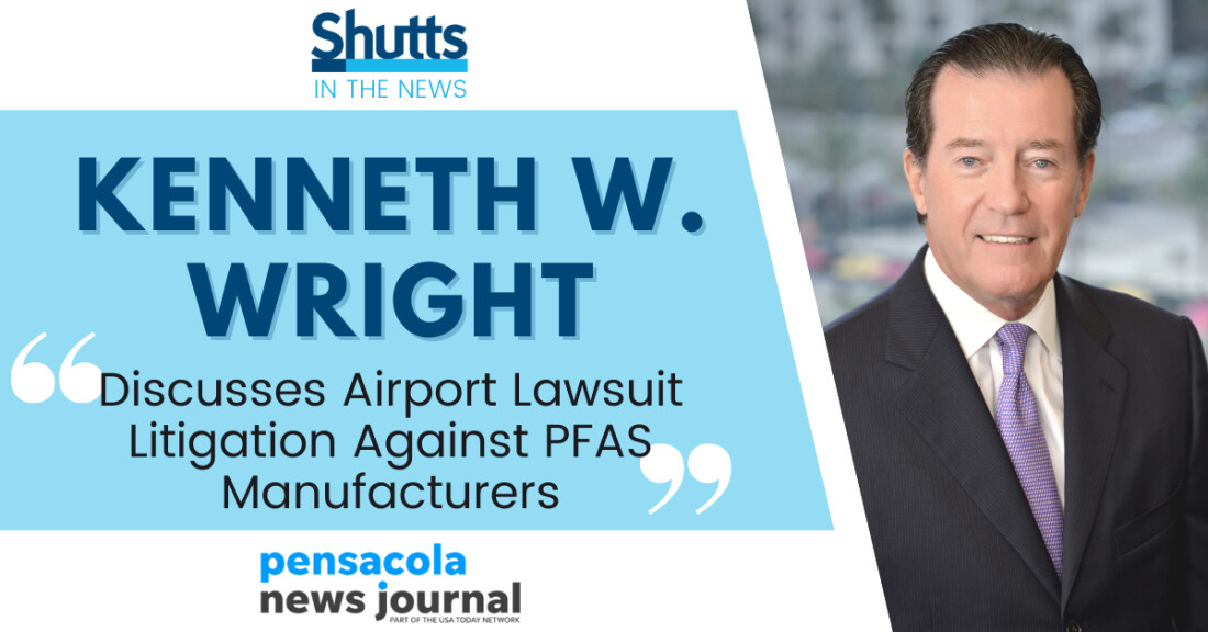 Kenneth W. Wright Discusses Airport Lawsuit Against PFAS Manufacturers