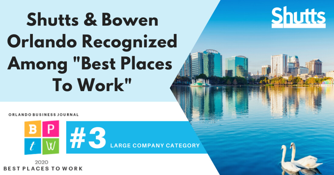 "Shutts & Bowen's Orlando Office Recognized Among ""Best Places to Work"" by OBJ"