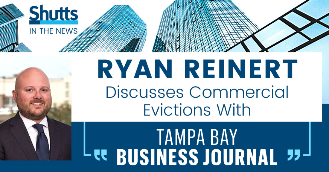 Ryan Reinert Discusses Commercial Evictions with Tampa Bay Business Journal