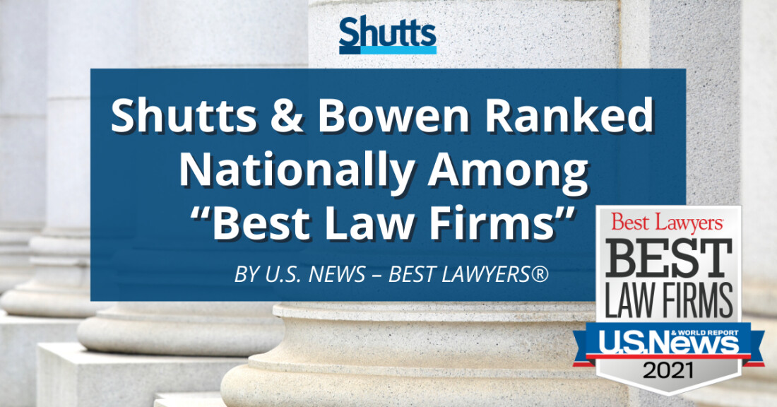 "Shutts & Bowen Ranked Nationally Among ""Best Law Firms"" by U.S. News – Best Lawyers®"
