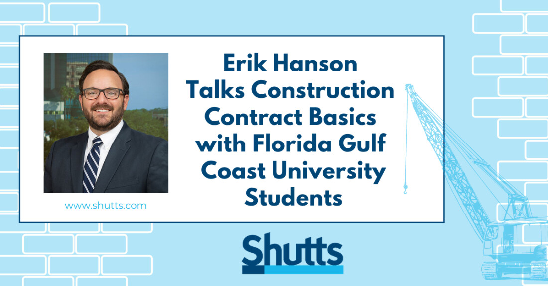 Erik Hanson Talks Construction Contract Basics with Florida Gulf Coast University Students