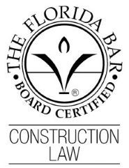 Florida Bar Board Certified in Construction Law