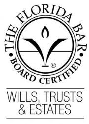 Florida Bar Board Certified in Trusts, Wills and Estates